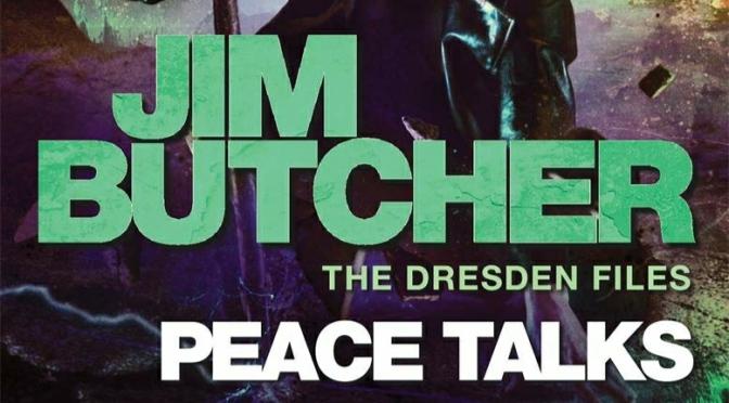 Crítica de Peace Talks de Jim Butcher (Dresden Files 16)