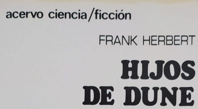 Crítica de Hijos de Dune de Frank Herbert