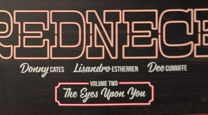 Crítica de Redneck volume 2, de Donny Cates, Lisandro Estherren y Dee Cunnife