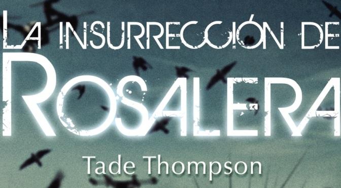 Crítica de La insurrección de Rosalera de Tade Thompson