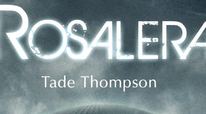 Crítica de Rosalera de Tade Thompson