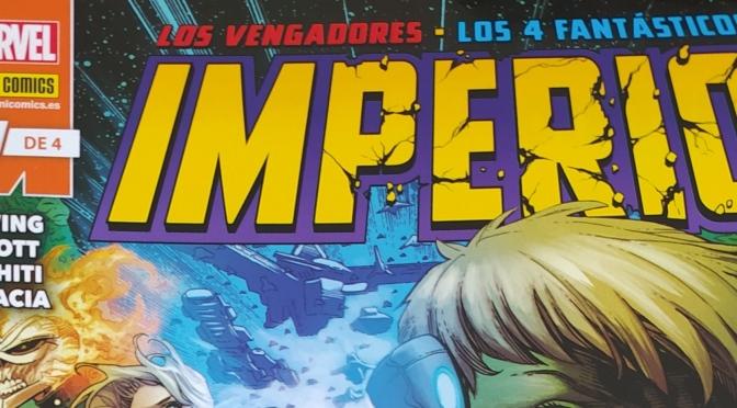 Crítica de IMPERIO 1 (de 4) de Al Ewing, Dan Slott y Valerio Schiti (Marvel Comics)