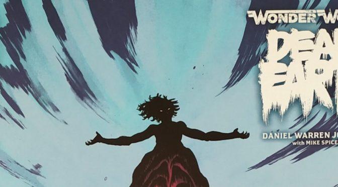 Crítica de Wonder Woman: Dead Earth 4 de Daniel Warren Johnson (DC Black Label)