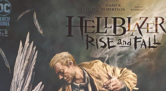 Crítica de Hellblazer: Rise and Fall 1, de Tom Taylor y Darick Robertson