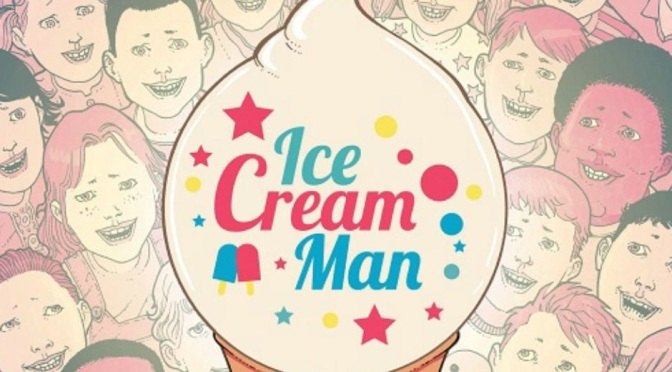 Crítica de Ice Cream Man vol. 1 de  W. Maxwell Prince y Martín Morazzo (Image Comics)