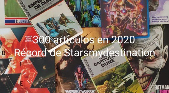 300 artículos en 2020, año de record para stars-my-destination