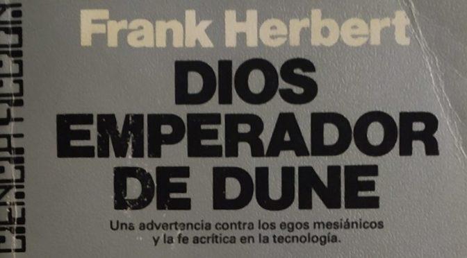 Crítica de Dios Emperador de Dune de Frank Herbert (Dune 4)