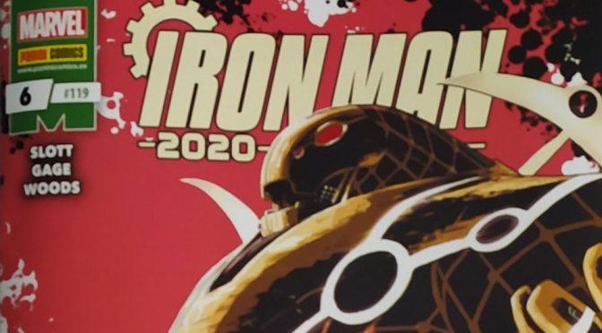 Crítica de Iron Man 2020 6 de Dan Slott, Christos Gage y Pete Woods (Marvel Comics – Panini)