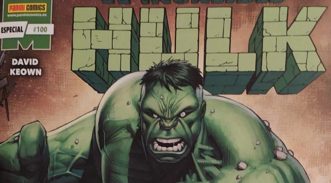 Crítica de El Increíble Hulk 100 de Peter David y Dale Keown (Panini – Marvel Comics)