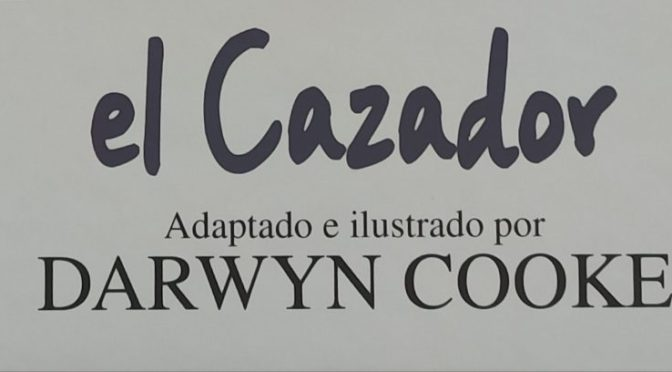 Crítica de Parker 1. El Cazador de Darwyn Cooke (Astiberri)