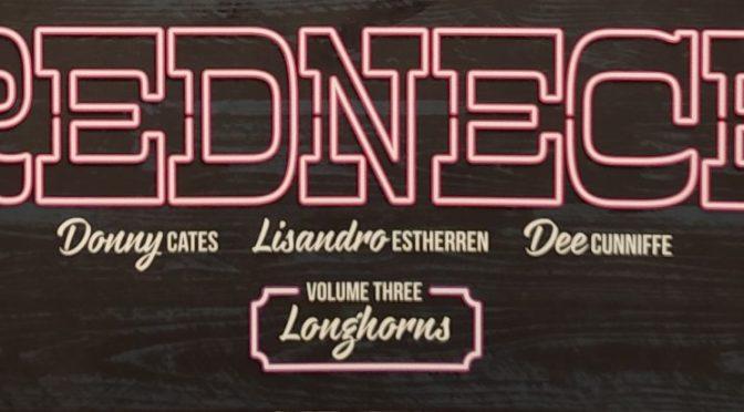 Crítica de Redneck vol.3, de Donny Cates, Lisandro Estherren y Dee Cunniffe (Image comics)