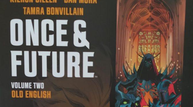 Crítica de Once and Future Vol. 2 de Kieron Gillen y Dan Mora (Boom Studios)