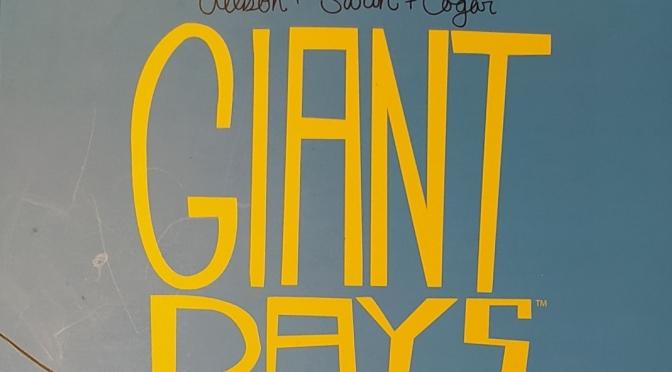 Crítica de Giant Days Volumen 3 de John Allison, Max Sarin y Whitney Cogar (Fandogamia)