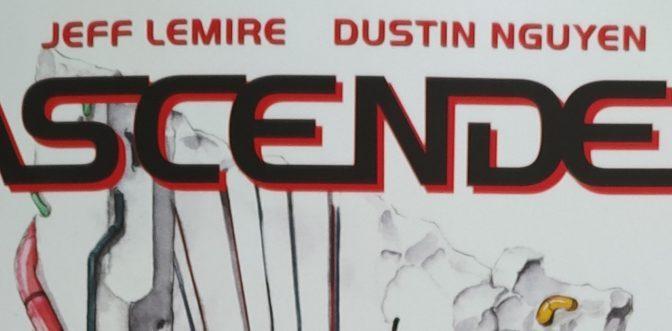 Crítica de Ascender vol. 3 de Jeff Lemire y Dustin Nguyen (Image Comics)