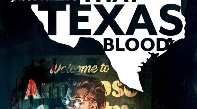 Crítica de That Texas Blood volumen 1 de Chris Condon y Jacob Phillips