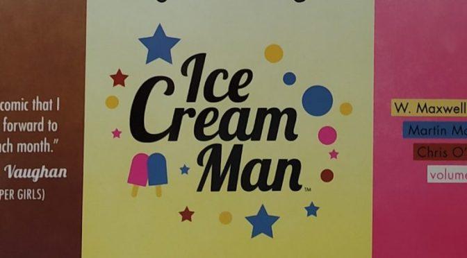 Crítica de Ice Cream Man vol. 2 de W. Maxwell Prince, Martin Marazzo y Chris O'Halloran (Image Comics)