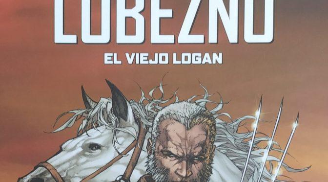 Crítica de Lobezno: El viejo Logan de Mark Millar y Steve McNiven (Panini – Marvel Must-Have)