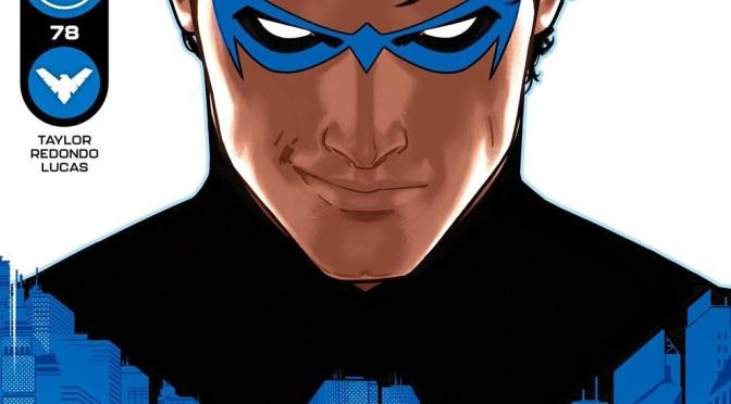 Crítica de Nightwing 78-83 de Tom Taylor y Bruno Redondo (DC Comics)