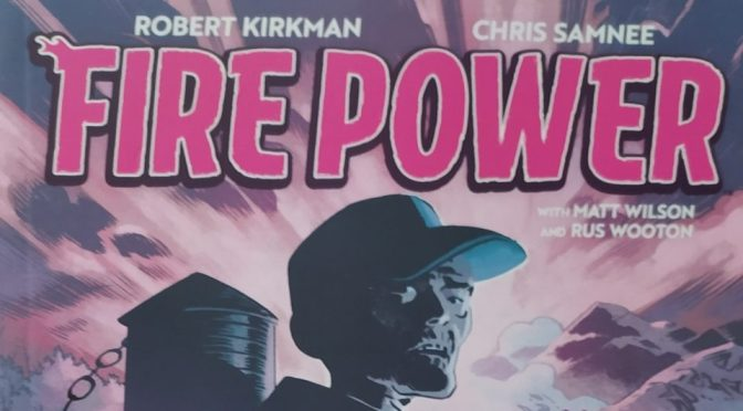 Crítica de Fire Power vol. 2 de Robert Kirkman y Chris Samnee (Image Comics)