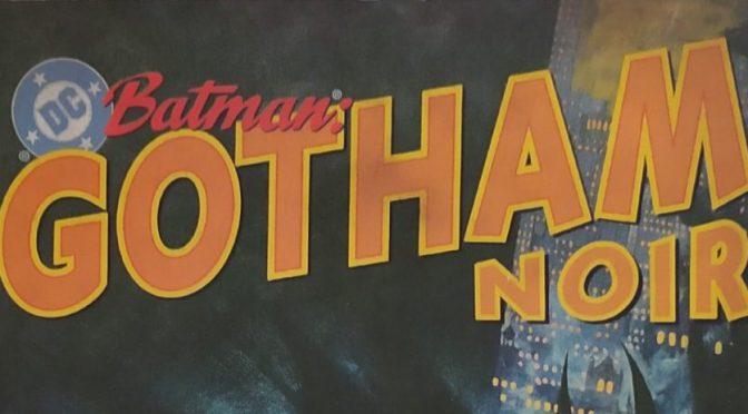 Crítica de Batman – Gotham Noir de Ed Brubaker y Sean Phillips (DC Comics – ECC Ediciones)