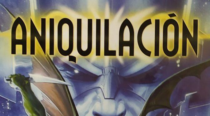 Crítica de Aniquilación Saga 4 (Marvel Comics – Panini)
