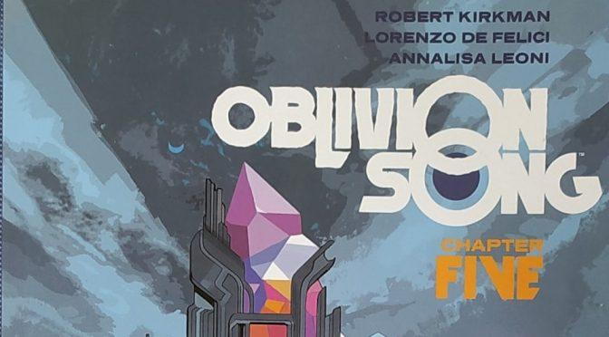 Crítica de Oblivion Song Vol. 5 de Robert Kirkman y Lorenzo de felici (Image Comics)