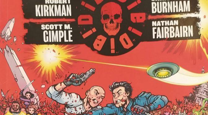 Crítica de Die! Die! Die! vol. 2 de Robert Kirkman, Scott M. Gimple y Chris Burnham (Image Comics)