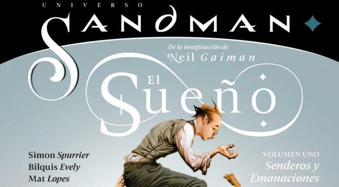 Universo Sandman: El sueño vol. 1, de Simon Spurrier y Bilquis Evely (ECC Ediciones)