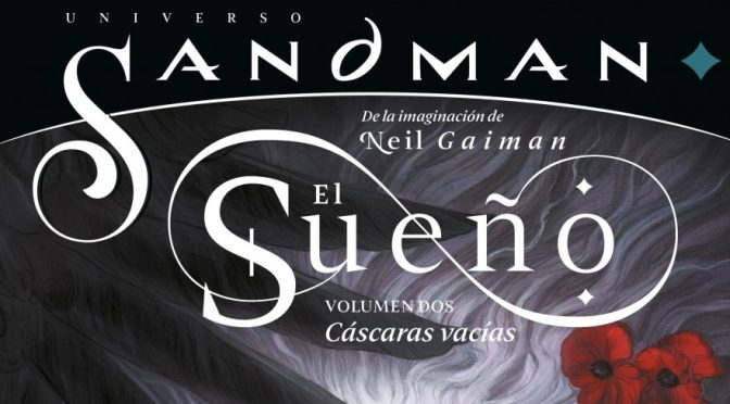Universo Sandman: El sueño vol. 2, de Simon Spurrier, Bilquis Evely y Abigail Larson (ECC Ediciones)