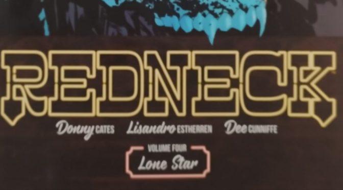 Crítica de Redneck vol 4 de Donny Cates y Lisandro Estherren (Image Comics)