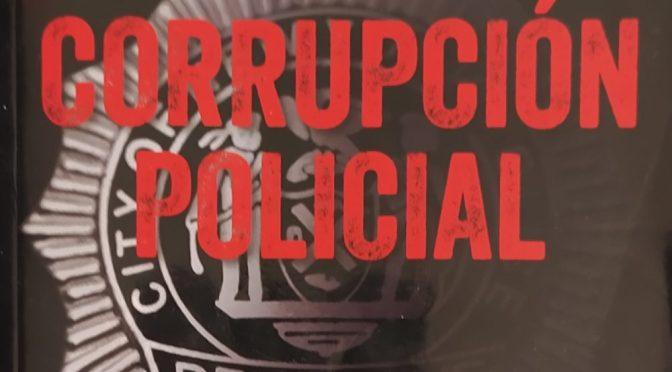 Crítica de Corrupción policial, de Don Wilson