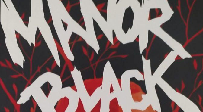 Crítica de Manor Black vol. 1 de Cullen Bunn, Brian Hurtt y Tyler Crook (Norma Editorial)