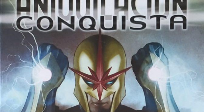 Crítica de Saga Aniqulación 8: Conquista – Nova (Marvel Comics – Panini)