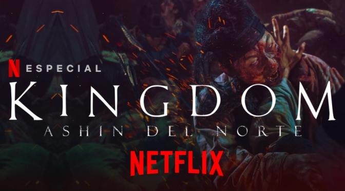 Crítica de Kingdom: La historia de Ashin (Netflix)