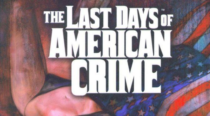 Crítica de The last days of american crime, de Rick Remender y Greg Tocchini