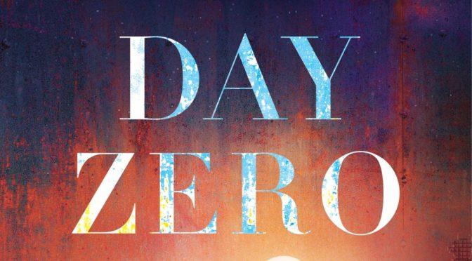 Crítica de Day Zero de C. Robert Cargill