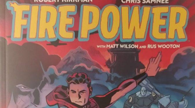 Crítica de Fire Power vol. 3 de Robert Kirkman y Chris Samnee (Image Comics)