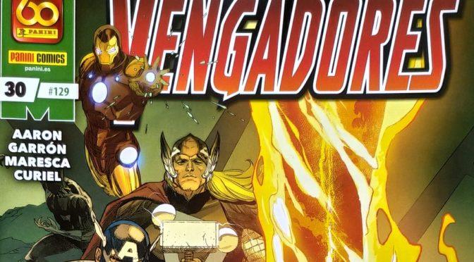 Crítica de Los Vengadores 25-30 de Jason Aaron y Javier Garrón (Marvel Comics – Panini)