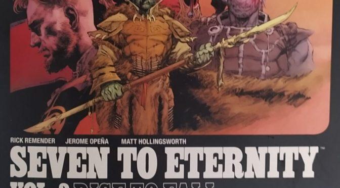 Crítica de Seven to Eternity Vol. 3 de Rick Remender y Jerome Opeña (Image Comics)
