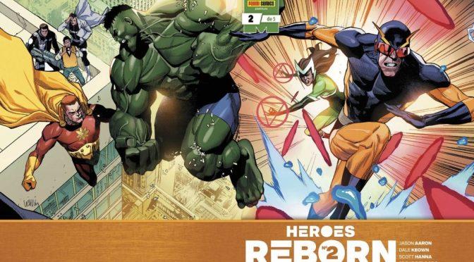 Crítica de Heroes Reborn 2, de Jason Aaron, Dale Keown, Federico Vicentini y Ed McGuinness (Marvel Comics – Panini)