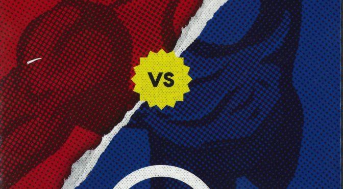 Crítíca de Marvel vs DC, 50 años de guerra editorial de Reed Tucker (Planeta Comics)