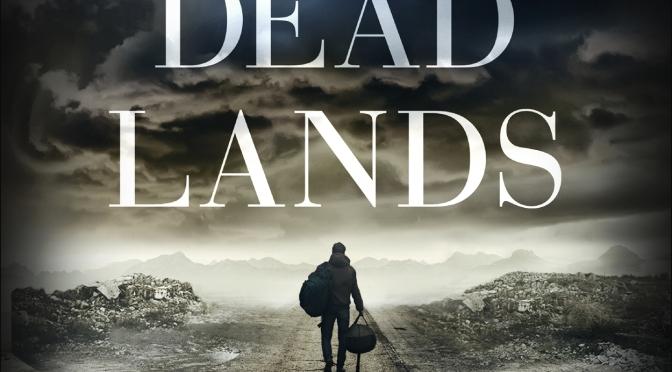Crítica de The Dead Lands de Benjamin Percy